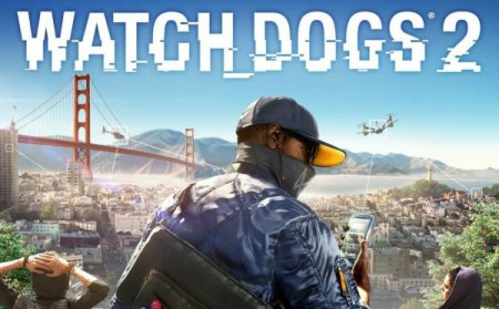 Разработка Watch Dogs 2 завершилась